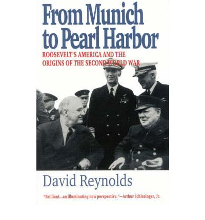 from munich to pearl harbor Browse and read from munich to pearl harbor roosevelt apos s america and the origins of the second world war ameri from munich to pearl harbor roosevelt apos s.