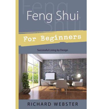 Feng Shui For Beginners Richard Webster 9781567188035
