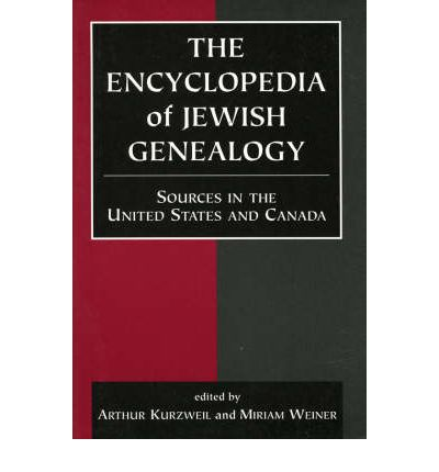 The Encyclopedia of Jewish Genealogy: Sources in the United States and Canada v. 1