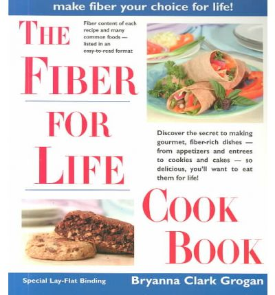 The Fiber for Life Cookbook
