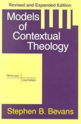 Models of contextual theology bevans
