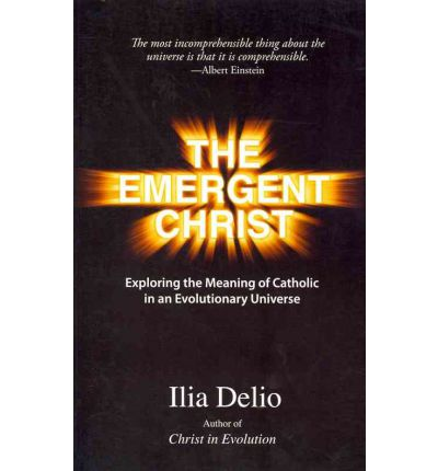 The Emergent Christ