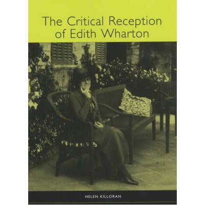 edith wharton critical essays When bernard berenson complimented edith wharton on her latest  138  geoffrey walton, edith wharton: a critical interpretation (rutherford, nj:  fairleigh.