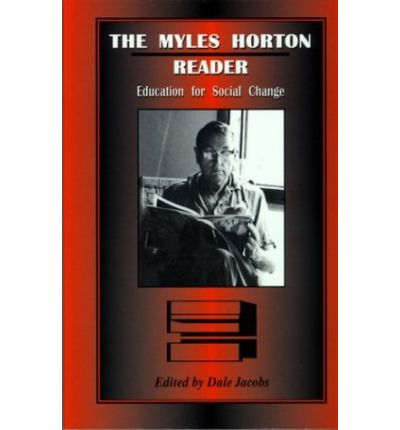 The Myles Horton Reader