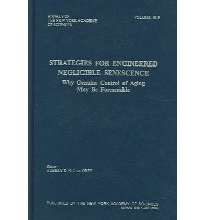 Strategies for Engineered Negligible Senescence