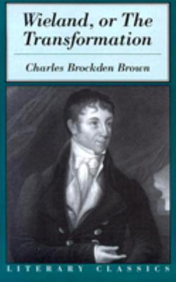 charles brockden brown wieland or Brown, charles brockden (1771–1810) — novelist, born in philadelphia, belonged to a quaker family, became a lawyer, but exchanged law for literature, and has the distinction of being the first american to adopt a purely literary career he wrote several novels, including wieland (1798), ormond.