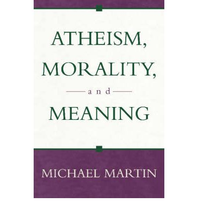 the morality of atheism essay Drfaustus has element of christian morality with referance to the essay by robert ornstein in the essay 'marlowe and god' robert ornstein presents interpretations based on the biographical evidence of atheism and scholarly investigations of elizabethan thoughts and dramatic.