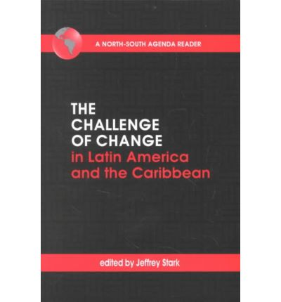 The Challenge of Change in Latin America and the Caribbean