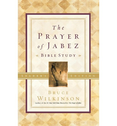 The Prayer of Jabez: Leaders Guide