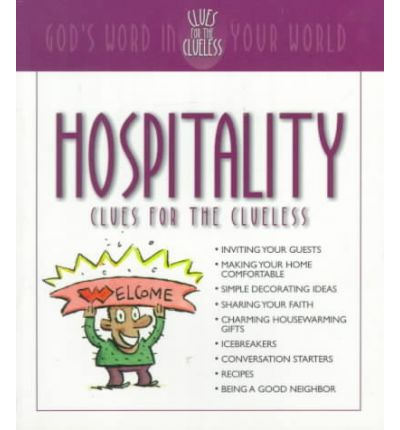 Hospitality Clues for the Clueless