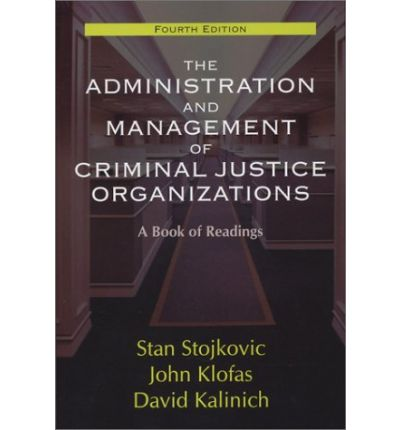 leadership in criminal justice organizations essay Papers from the harvard executive session on policing and public safety national institute of justice - nijgov sponsored by nij and the harvard kennedy school's program in criminal justice policy and management.