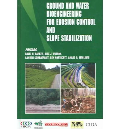 download Ground and Water Bioengineering for Erosion Control – David Barber, Alex Watson, Samran Sombatpanit, Amado R. Maglinao, Ben Northcutt