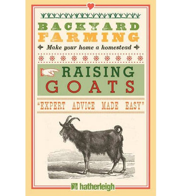 Backyard Farming: Raising Goats