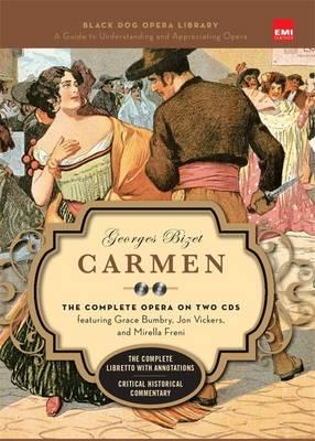 Carmen : The Complete Opera
