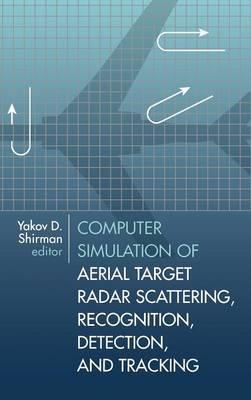 Computer Simulation of Aerial Target Radar Scattering, Recognition, Detection and Tracking