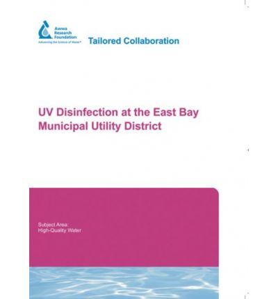 UV Disinfection at the East Bay Municipal Utility District