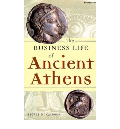 an essay on the book the business life of ancient athens The agora, the marketplace and civic center, was one of the most important parts of an ancient city of athensin addition to being a place where people gathered to buy and sell all kinds of commodities, it was also a place where people assembled to discuss all kinds of topics: business, politics, current events, or the nature of the universe and the divine.