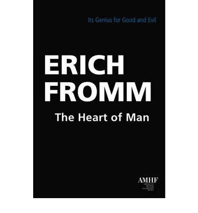 Heart of Man: Its Genius for Good and Evil