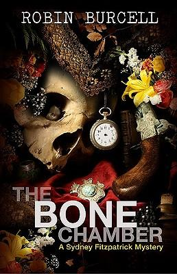The Bone Chamber by Robin Burcell (Sidney Fitzpatrick) (2009, Paperback) FF968