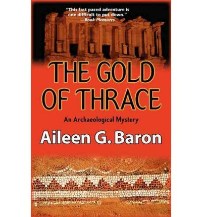 The Gold of Thrace : A Tamar Saticoy Mystery