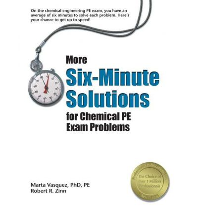 More Six-Minute Solutions for Chemical PE Exam Problems