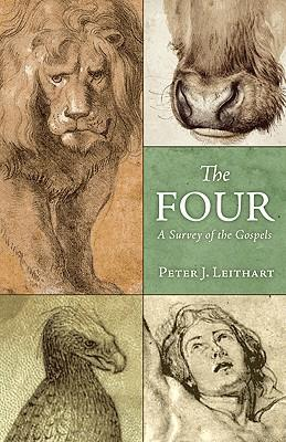 The Four : A Survey of the Gospels