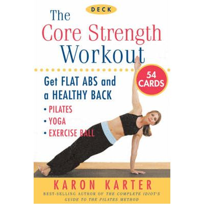 the core strength workout deck  karon karter  9781592332229