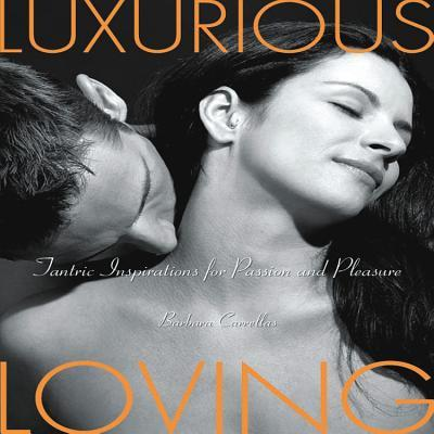 Luxurious Loving