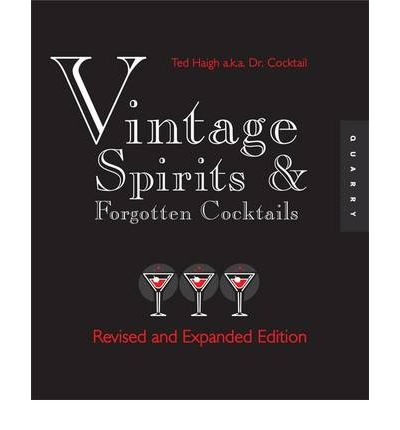 Vintage Spirits and Forgotten Cocktails