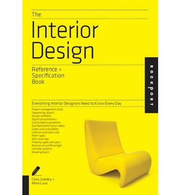 The interior design reference specification book - Interior design materials and specifications ...