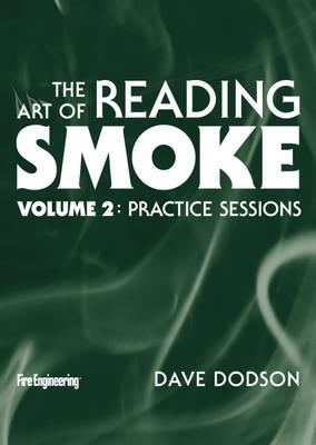 The Art of Reading Smoke : Practice Sessions