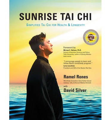 Sunrise Tai Chi : Simplified Tai Chi for Health and Longevity