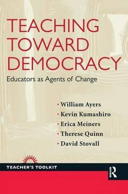 Teaching Toward Democracy