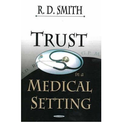 Trust in a Medical Setting