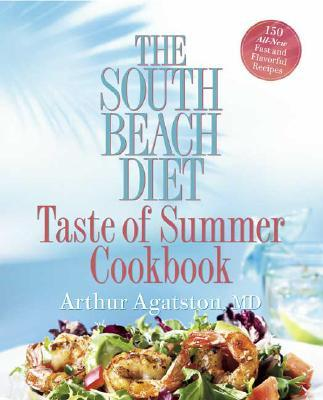 South Beach Diet Taste of Summer Cookbook
