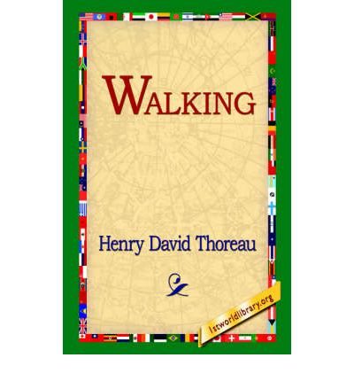 """thoreau essay walking In his essay walking, thoreau sets out to speak as an advocate for nature—""""for  absolute freedom and wildness"""" in speaking for nature,."""