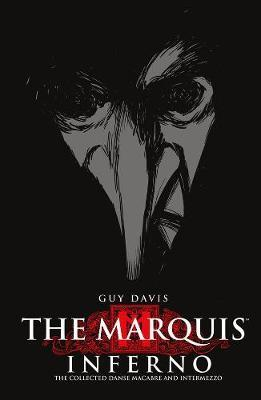 The Marquis: Inferno Volume 1