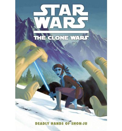 Free iphone audio books download Star Wars: Clone Wars - Deadly Hands of Shon-Ju by Jeremy Barlow PDF