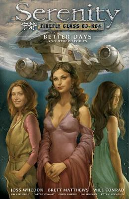 Serenity: Better Days and Other Stories Volume 2