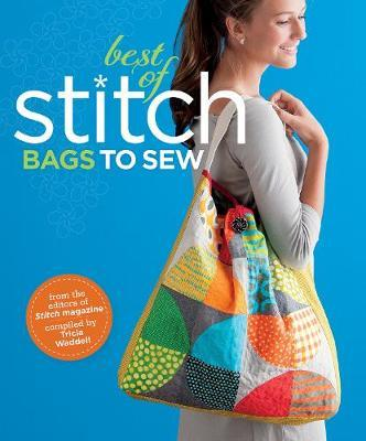 The Best of Stitch: Bags: Bags to Sew