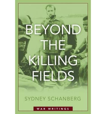 Scarica ebooks gratis per kindle Beyond the Killing Fields : War Writings (Italian Edition) CHM by Sydney Schanberg