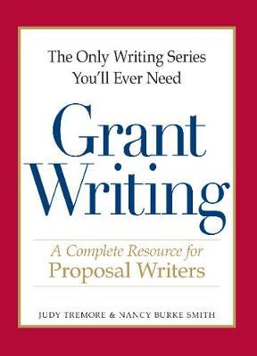 Grant Writing : A Complete Resource for Proposal Writers