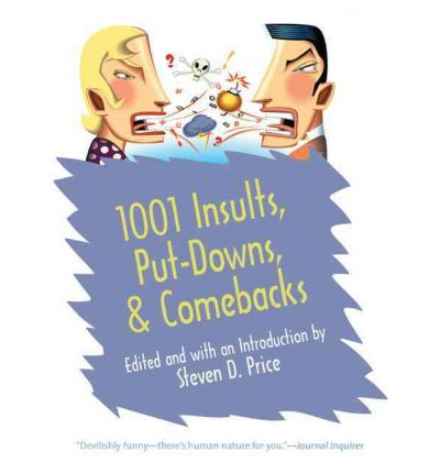 1001 Insults, Put-Downs, and Comebacks