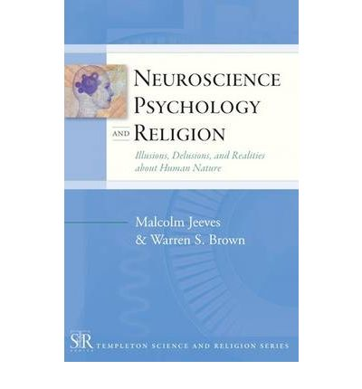 Neuroscience, Psychology and Religion