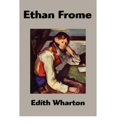 Ethan Frome Notes