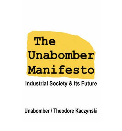 A review of the unabombers manifesto
