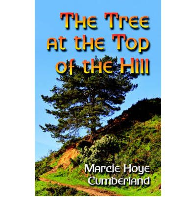 Download gratuito di libri online gratis The Tree at the Top of the Hill (Italian Edition) PDF ePub MOBI by Hoye Marcie Cumberland