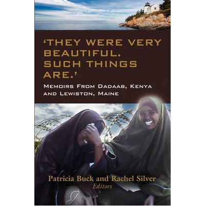 Free german ebooks download They Were Beautiful. Such Things Are. Memoirs for Change from Dadaab, Kenya and Lewiston, Maine PDF CHM