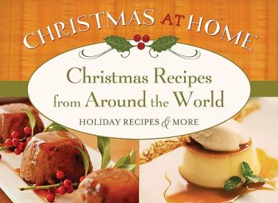 Christmas Recipes from Around the World