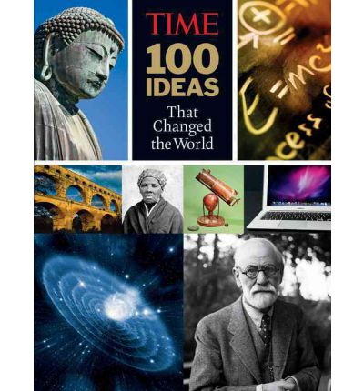 Time: 100 Ideas That Changed the World